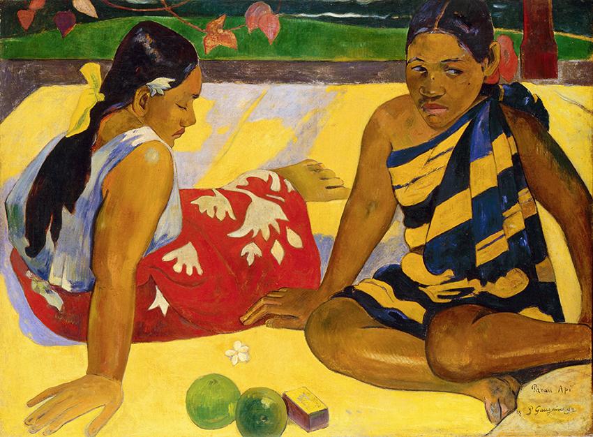 Paul Gauguin, Parau api, 1892; Quelles nouvelles? Was gibt's Neues?; Öl auf Leinwand, 67 x 91 cm; Staatliche Kunstsammlungen Dresden, Galerie Neue Meister; Foto: Jürgen Karpinski